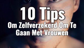tips om zelfverzekerd om te gaan met vrouwen (1)