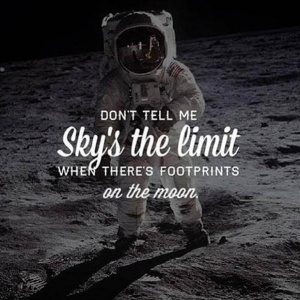 dont-tell-me-the-skys-the-limit-when-theres-footprints-on-the-moon-quote-1