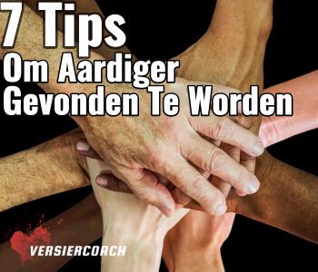 tips om aardiger gevonden te worden (1)